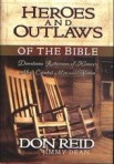 Heroes and Outlaws of the Bible