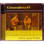 Grandstaff – LIVE and WELL