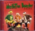 MistleToe Roaster
