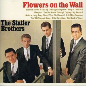 flowers-on-the-wall-the-statler-brothers-via-amazon-com